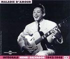 HENRY SALVADOR Intégrale, Volume 1: 1942-1948 : Maladie d'amour album cover