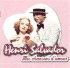 HENRY SALVADOR Mes chansons d'amour album cover
