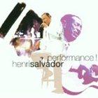 HENRY SALVADOR Performance ! album cover