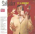 HENRY SALVADOR Salvador s'amuse album cover
