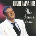 HENRY SALVADOR Une chanson douce album cover