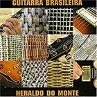HERALDO DO MONTE Guitarra Brasileira album cover