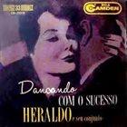 HERALDO DO MONTE Heraldo e seu Conjunto :  Dançando com o sucesso album cover