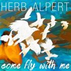 HERB ALPERT Come Fly with Me album cover