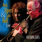 HERB ALPERT Herb Alpert & Lani Hall : Anything Goes - Live album cover