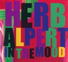 HERB ALPERT In The Mood album cover