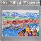 HERB ELLIS At Montreux Summer 1979 album cover