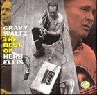 HERB ELLIS Gravy Waltz: The Best Of Herb Ellis album cover