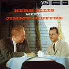 HERB ELLIS Herb Ellis Meets Jimmy Giuffre album cover