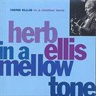 HERB ELLIS In a Mellow Tone album cover