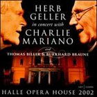 HERB GELLER Halle Opera House 2002 album cover