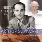 HERB GELLER Plays Arthur Schwartz album cover