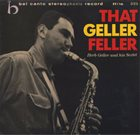 HERB GELLER That Geller Feller album cover