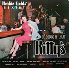 HERBIE FIELDS Herbie Fields And His Sextet ‎: A Night At Kitty's album cover