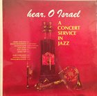 HERBIE HANCOCK Hear, O Israel - A Concert Service In Jazz album cover