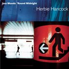 HERBIE HANCOCK Jazz Moods: 'Round Midnight album cover