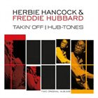 HERBIE HANCOCK Takin Off / Hub-Tones album cover
