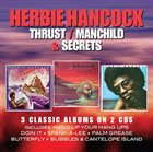 HERBIE HANCOCK Thrust / Manchild / Secrets album cover