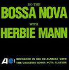 HERBIE MANN Do The Bossa Nova album cover