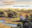 HERBIE MANN Eastern European Roots album cover