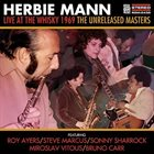 HERBIE MANN Live at the Whisky 1969 The Unreleased Masters album cover