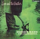 HERBIE MANN Love and The Weather album cover