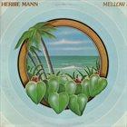 HERBIE MANN Mellow album cover