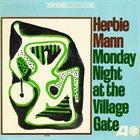 HERBIE MANN Monday Night At The Village Gate album cover