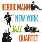 HERBIE MANN New York Jazz Quartet album cover