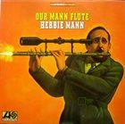 HERBIE MANN Our Mann Flute album cover