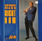 HERBIE MANN Right Now (aka Free For All) album cover