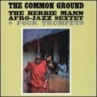 HERBIE MANN The Common Ground album cover