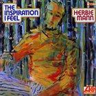 HERBIE MANN The Inspiration I Feel album cover