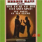 HERBIE MANN The Roar Of The Greasepaint- The Smell Of The Crowd album cover