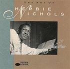 HERBIE NICHOLS The Art Of Herbie Nichols album cover