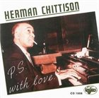 HERMAN CHITTISON P.S. With Love album cover