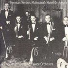 HERMAN KENIN Herman Kenin's Multnomah Hotel Orchestra & the Garden Dancing Palace Orchestra album cover