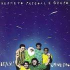 HERMETO PASCOAL Brasil Universo album cover