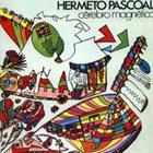 HERMETO PASCOAL Cérebro magnético album cover