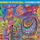 HERMETO PASCOAL Hermeto Pascoal e a Sua Visão Original do Forró album cover