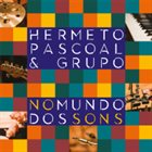 HERMETO PASCOAL No Mundo Dos Sons album cover
