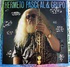 HERMETO PASCOAL Só não toca quem não quer Album Cover