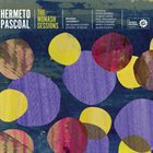 HERMETO PASCOAL The Monash Sessions album cover