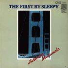 HIDEHIKO MATSUMOTO The First By Sleepy album cover