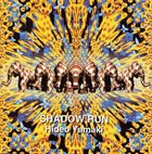 HIDEO YAMAKI Shadow Run album cover