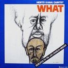 HIDETO KANAI Hideto Kanai Quintet : What album cover