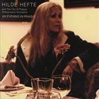 HILDE HEFTE An Evening in Prague With the City of Prague Philharmonic Orchestra album cover