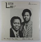 HILTON FELTON Hilton C. Felton, Jr. Featuring Rev. Leonard Ray Felton : Listen Lord!! album cover