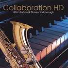 HILTON FELTON Hilton Felton & Davey Yarborough : Collaboration HD album cover