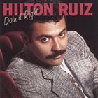 HILTON RUIZ Doin' it Right album cover